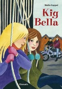 Kig Bella